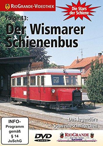 Stars der Schiene 43: Der Wismarer Schienenbus - Das legendäre Scheineschnäuzchen