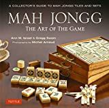 Mah Jongg: The Art of the Game: A Collector's Guide to Mah Jongg