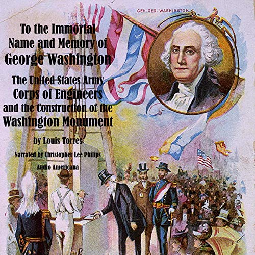 To the Immortal Name and Memory of George Washington  By  cover art