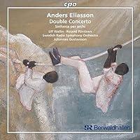 エリアッソン:ヴァイオリンとピアノと弦楽オーケストラのための二重協奏曲(Eliasson:Double Concerto)