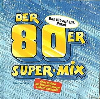 8Oer S u p e r Mix (Coverversions)