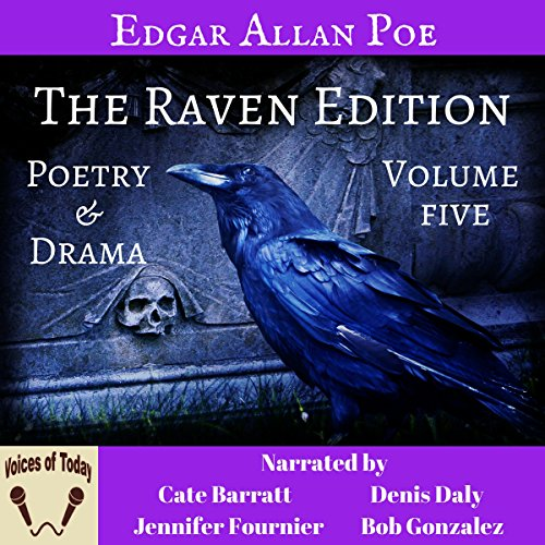 The Works of Edgar Allen Poe, The Raven Edition: Volume 5 - Poetry and Drama audiobook cover art