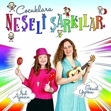 Çocuklara Neşeli Şarkılar