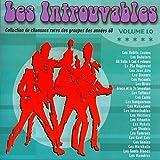 Collection de chansons rares des groupes des années 60 Volume 10