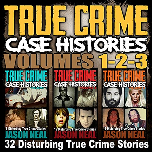 True Crime Case Histories, Books 1, 2 & 3 cover art