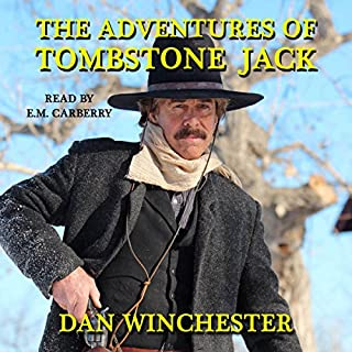 The Adventures of Tombstone Jack audiobook cover art