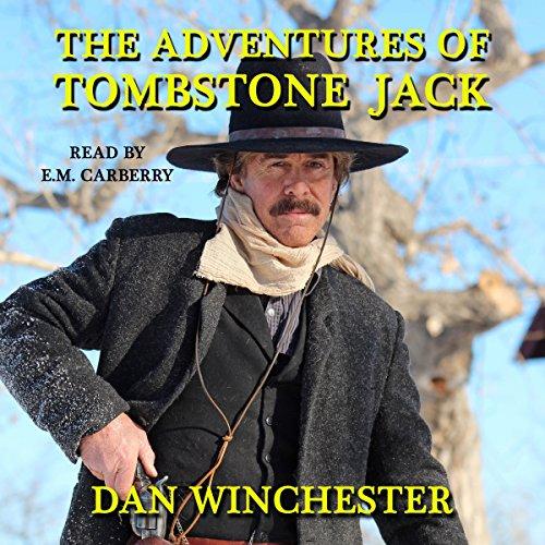 The Adventures of Tombstone Jack audiobook cover art