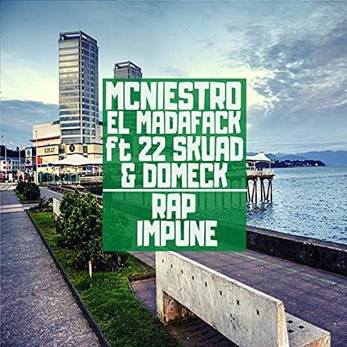 mcniestro el madafack feat. 22 Skuad & Domeck