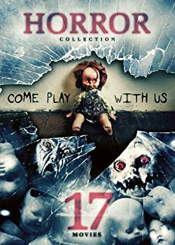 17-Movie Horror Collection  Come Play With Us