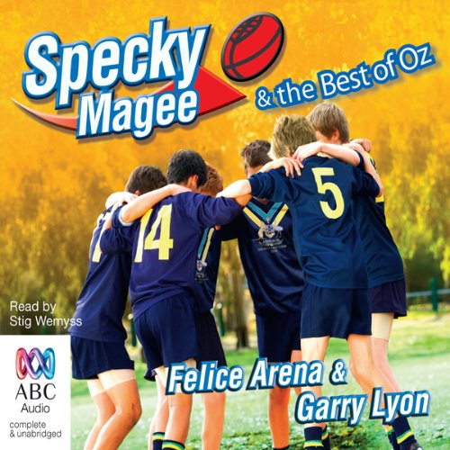 Specky Magee & the Best of Oz                   By:                                                                                                                                 Felice Arena,                                                                                        Garry Lyon                               Narrated by:                                                                                                                                 Stig Wemyss                      Length: 3 hrs and 35 mins     1 rating     Overall 5.0