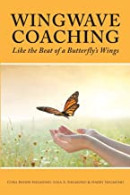Wingwave Coaching: Like the Beat of a Butterfly's Wings