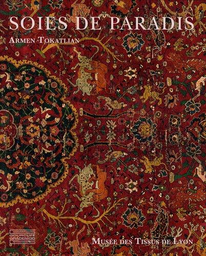 Soies de paradis: Tapis et textiles d