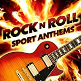 Rock N Roll Sports Anthems
