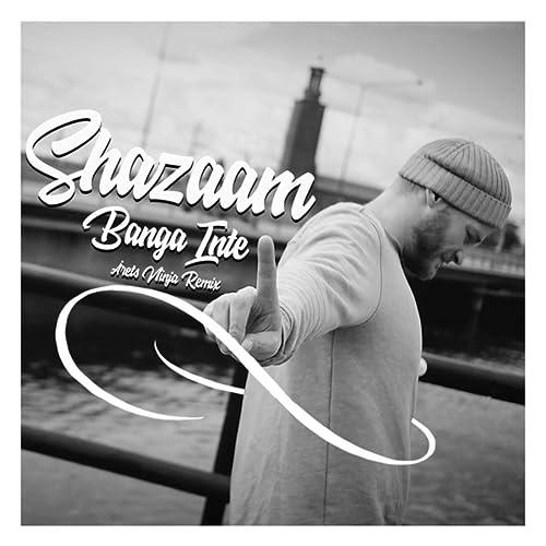 Banga inte [Explicit] (Remix) de Shazaam and Årets Ninja en ...