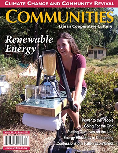 Communities Magazine #161 (Winter 2013) – Renewable Energy