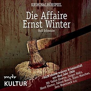 Die Affaire Ernst Winter: Nach einem wahren Kriminalfall aus dem Jahr 1900 Titelbild