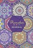 Ramadan Journal & Planner: 30 Da...