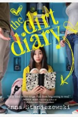 The Dirt Diary Kindle Edition