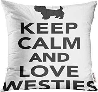 UPOOS Throw Pillow Cover Dog Keep Calm and Love Westies Animal Breed Decorative Pillow Case Home Decor Square 20x20 Inches Pillowcase