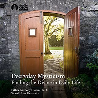 Everyday Mysticism: Finding the Divine in Daily Life audiobook cover art