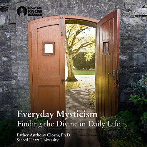 Everyday Mysticism: Finding the Divine in Daily Life copertina