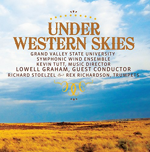 Under Western Skies (Version for 2 Trumpets & Wind Ensemble): II. Sunup-High Noon