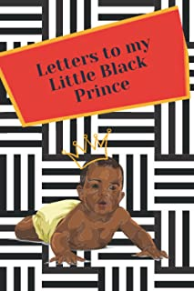 Letters to my Little Black Prince