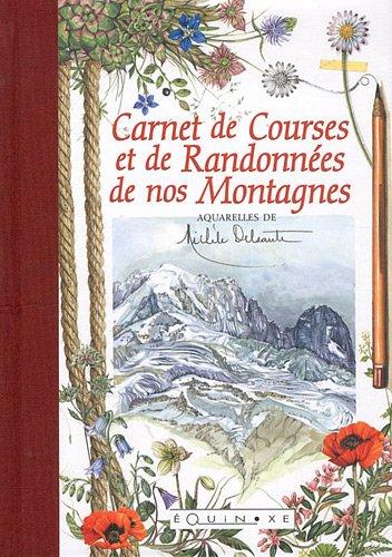 Carnet de Courses et de Randonnées de nos Montagnes