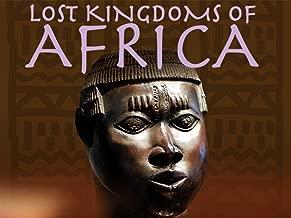 Lost Kingdoms of Africa Season 1