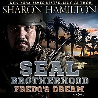 Fredo's Dream: SEAL Brotherhood: Fredo's Secret and Fredo's Dream audiobook cover art