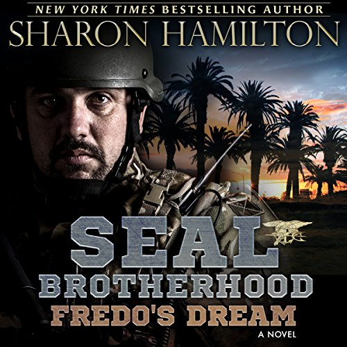 Fredo's Dream: SEAL Brotherhood: Fredo's Secret and Fredo's Dream audiobook cover art