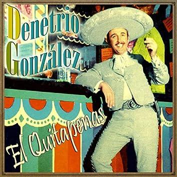 "Demetrio González ""El Quitapenas"""