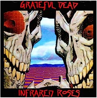 grateful dead infrared roses