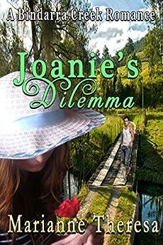 Joanie's Dilemma (A Bindarra Creek Romance Series) by [Marianne Theresa]