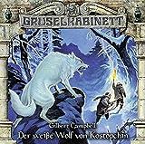 Gilbert Campbell: Gruselkabinett - Folge 107: Der weiße Wolf von Kostopchin