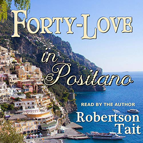 Forty-Love in Positano audiobook cover art