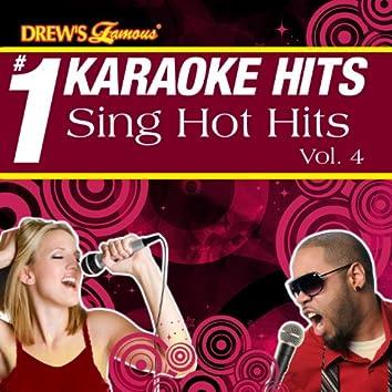 Drew's Famous # 1 Karaoke Hits: Sing Hot Hits, Vol. 4