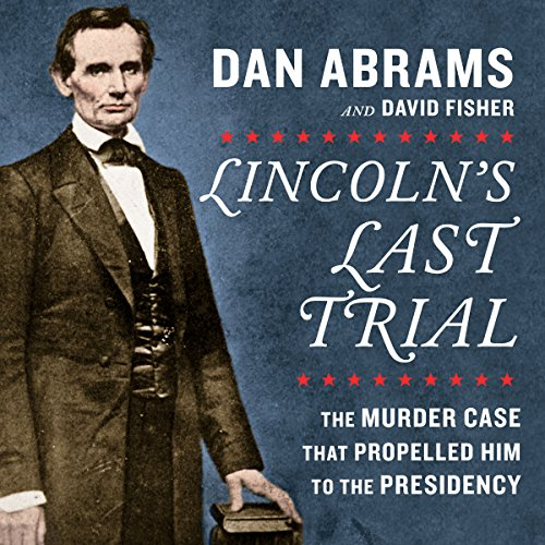 Lincoln's Last Trial audiobook cover art