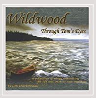 Wildwood/Through Toms Eyes