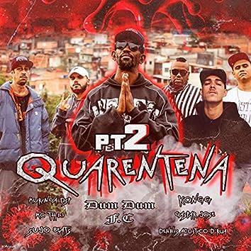 Cypher Quarentena, Pt. 2