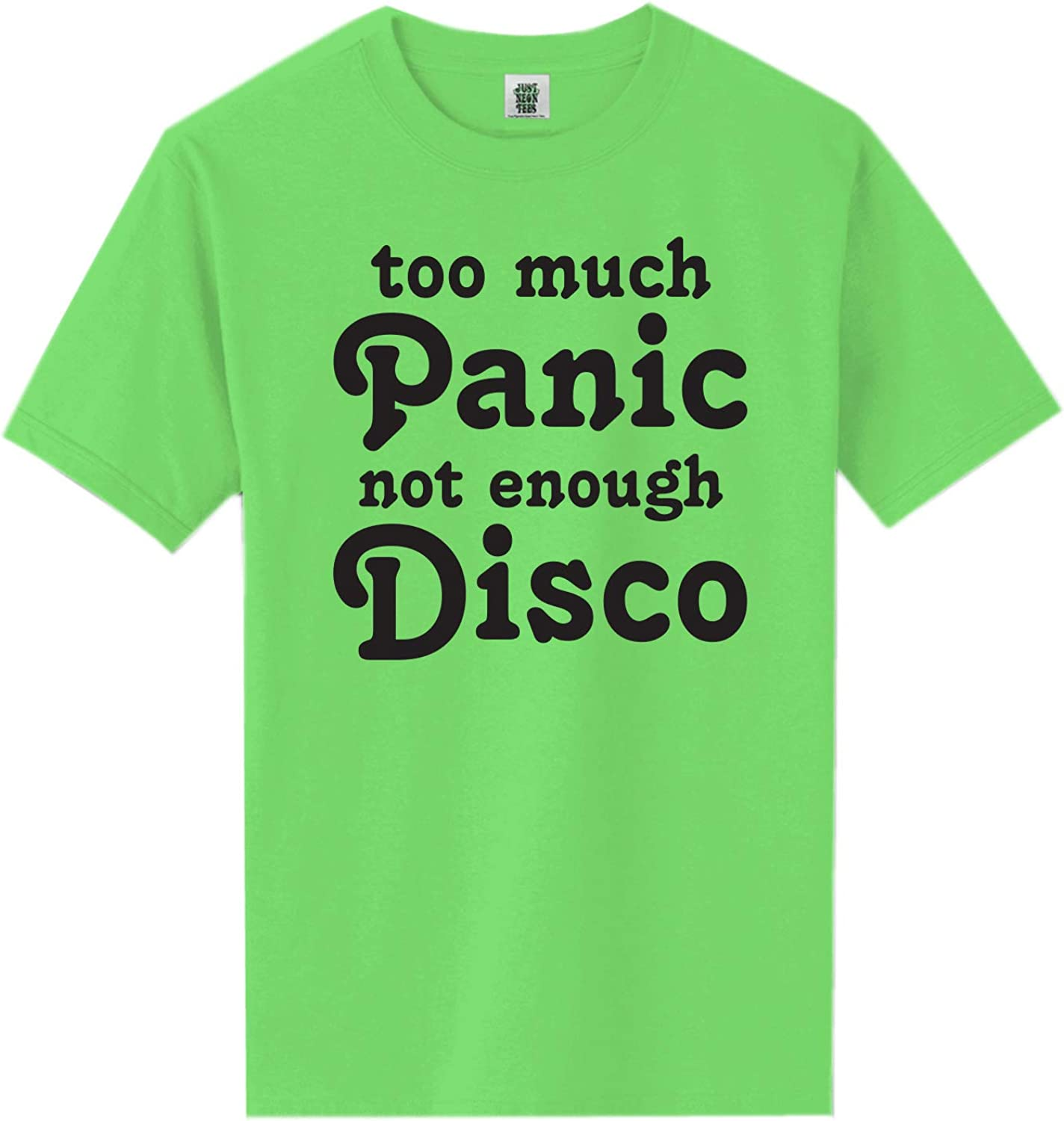 Too Much Panic Not Enough Disco Short Sleeve Neon Tee