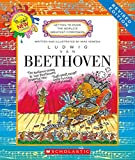 Ludwig van Beethoven (Revised Edition) (Getting to Know the World's Greatest Composers)