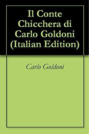 Il Conte Chicchera di Carlo Goldoni