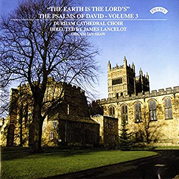 Psalms of David, Vol. 3: The Earth Is the Lord's