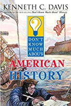 Don't Know Much About American History (Don't Know Much About...(Paperback))