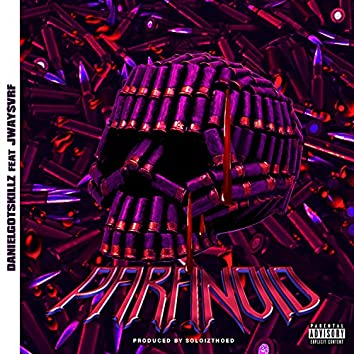 Paranoid (feat. Jway$vrf)