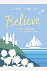 Believe: A Pop-up Book to Inspire You ハードカバー