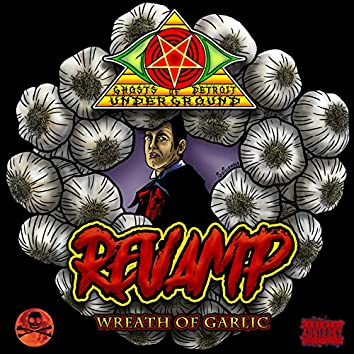 Revamp (Wreath of Garlic)