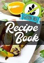 Gluten Free Recipe Book: Blank Recipe Book To Write In Cookbook Organizer