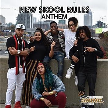 New Skool Rules Anthem (feat. Cheyenne Toney, Dynesti Williams, Idrise, Jordan King, Josiah Truth & Vivecka)